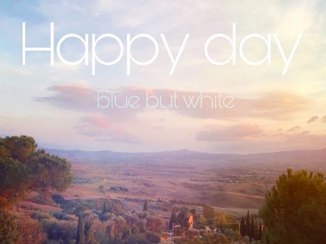 blue but white『Happy day』