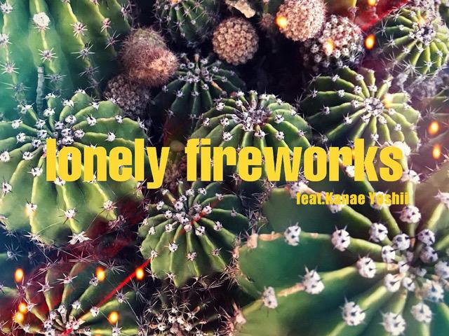フジテレビ系全国ネット「ジャンク SPORTS」(毎週日曜午後7時~放送)1 月クールエンディングテーマ blue but white『lonely fireworks (feat. 吉井 香奈恵)』