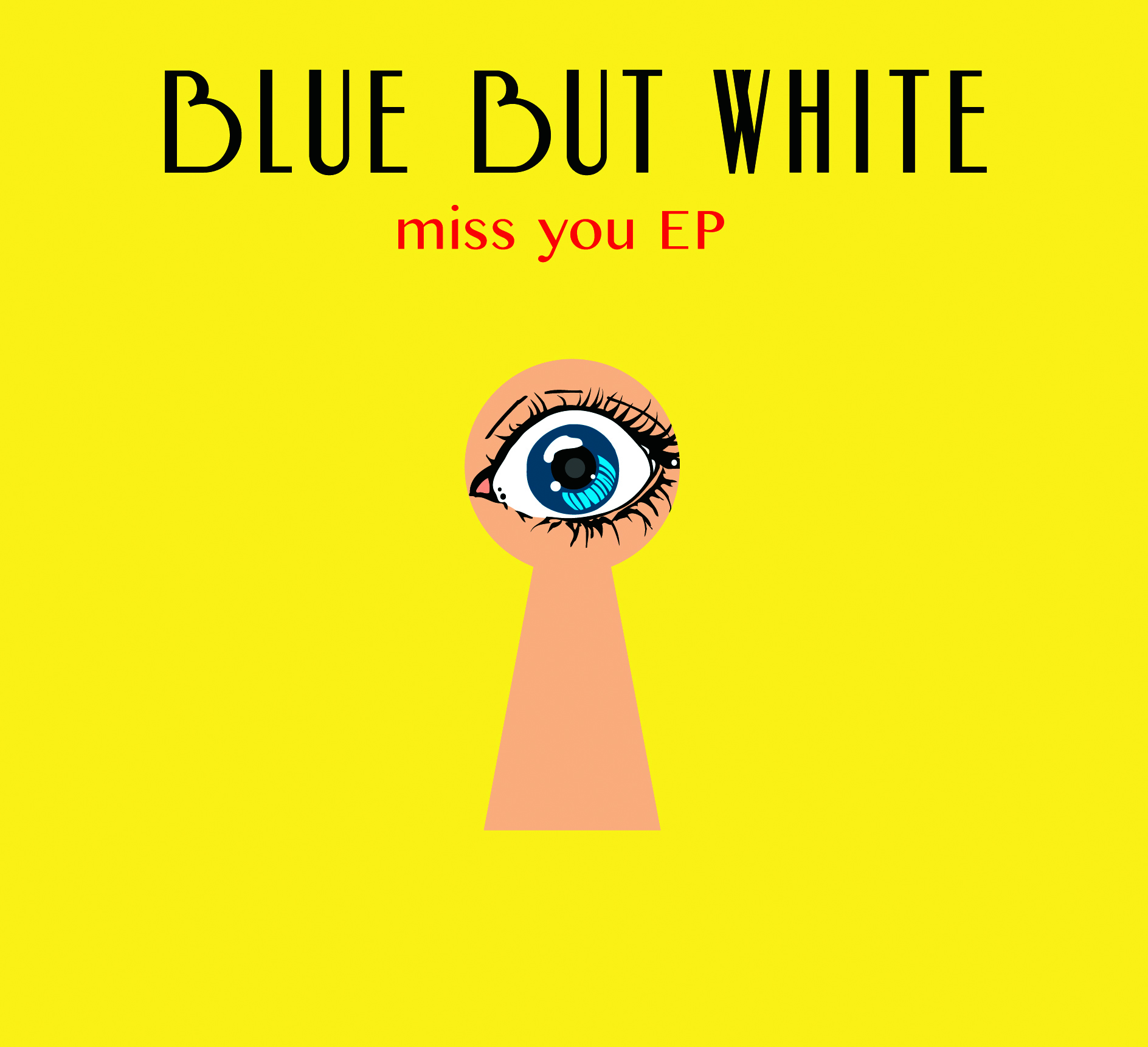 blue but white『miss you EP』
